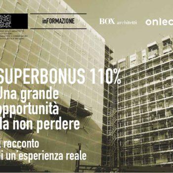 SUPERBONUS 110% – RACCONTO DI UN'ESPERIENZA REALE