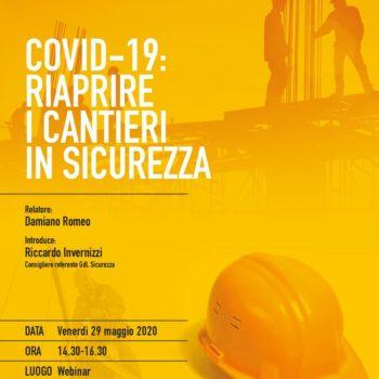 COVID-19:RIAPRIRE I CANTIERI IN SICUREZZA