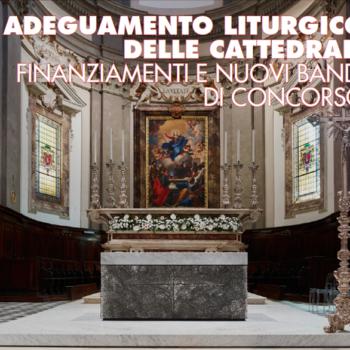 ADEGUAMENTO LITURGICO DELLE CATTEDRALI