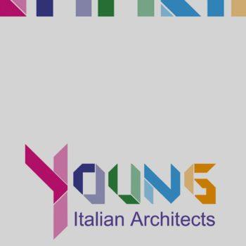 YOUNG ITALIAN ARCHITECTS |GIOVANI CRITICI – 2018