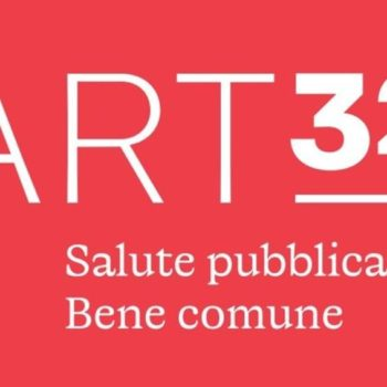 ART. 32: SALUTE PUBBLICA BENE COMUNE